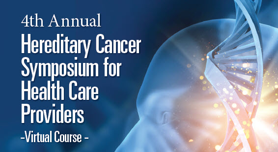 4th Annual Hereditary Cancer Symposium for Health Care Providers Banner