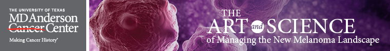 The Art and Science of Managing the New Melanoma Landscape Banner